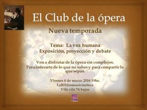 Club de la ópera: la voz humana